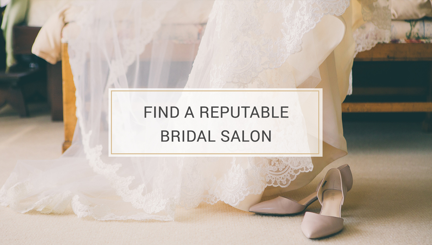 5 Tips to Finding the Perfect Wedding Dress - find a reputable bridal salon