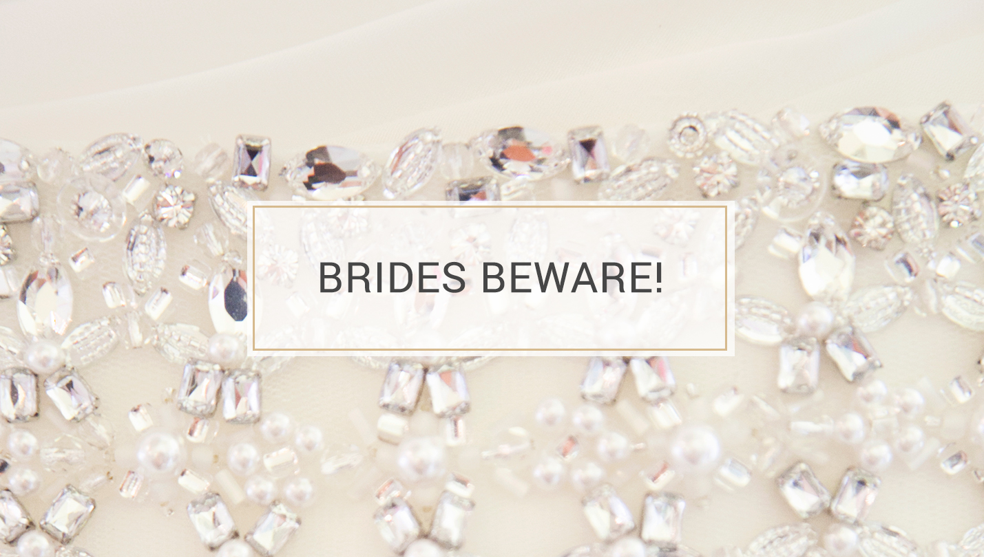 5 Tips to Finding the Perfect Wedding Dress - brides beware
