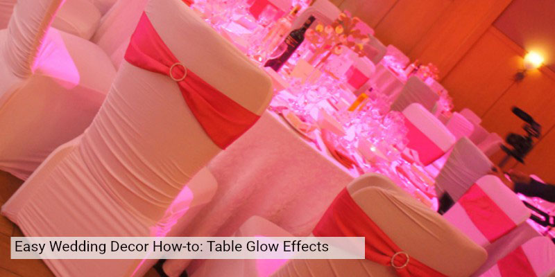 BridalPulse - How to Create Table Glow Accents - Wedding Table Glow - Rent My Wedding